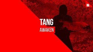 TANG - AWAKEN [FREE DOWNLOAD]