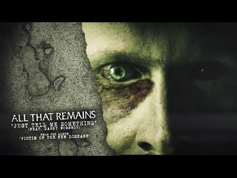 All That Remains - Just Tell Me Something Mp3