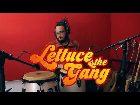 LECHUGA - Lettuce & The Gang