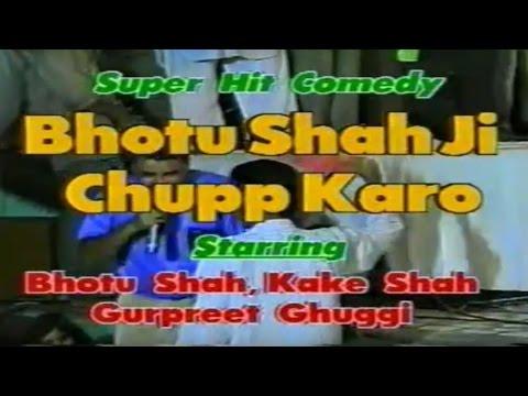 Bhotu Shah Ji Chupp Karo - Super Hit Comedy Film