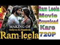 How To Download  Galiyon Rasleela Ram Leela full movie // how to download Ram leela full movie downl