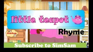 I'm a little teapot   Baby songs   Kids videos   Nursery rhymes by simsam