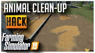 Clean up Hack for all Animals | Farming Simulator 2019