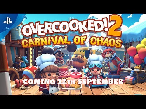 Overcooked! 2 Carnival of Chaos - Launch Trailer   PS4