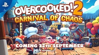 Overcooked! 2 Carnival of Chaos - Launch Trailer | PS4