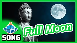 Buddha's Moon Story Song - Full Moon | Songs for Kids | CC #HOL1