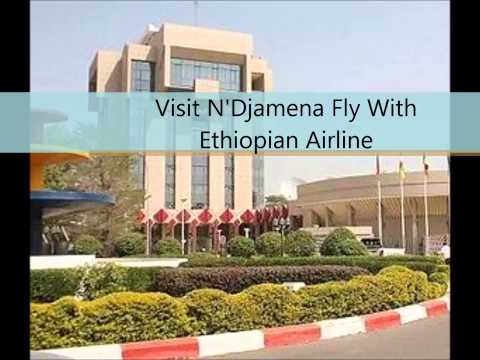 Fly With Ethiopian Airline to N'Djamena
