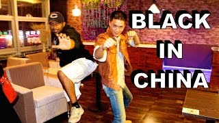 Life As A Black Dude In China