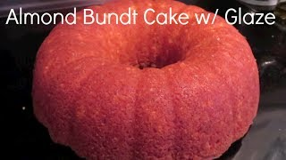 Almond Bundt Cake W/ Glaze