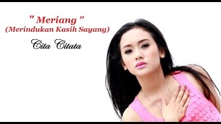 Video Cita Citata - Meriang (Merindukan kasih sayang) | Video Lyric HD download MP3, 3GP, MP4, WEBM, AVI, FLV Februari 2018