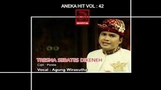 Agung Wirasutha - Tresna Sebates Dikeneh [OFFICIAL VIDEO]