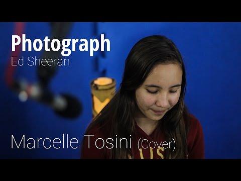 Baixar Photograph - Ed Sheeran (Marcelle Tosini Cover)