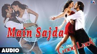 Good Luck : Main Sajda Full Audio Song   Aryeman, Sayali Bhagat  