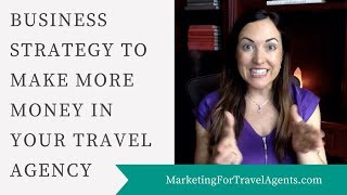 Travel Agency Business - Business Strategy For Travel Agency