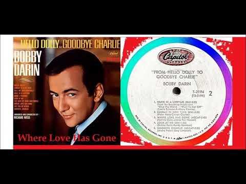 Bobby Darin - Where Love Has Gone 'Vinyl'