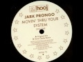 Thumbnail for Jark Prongo - Movin Thru Your System (Dave Clarke Remix)
