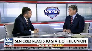 Sen. Cruz's 2019 State of the Union Reaction on Hannity - February 5, 2019