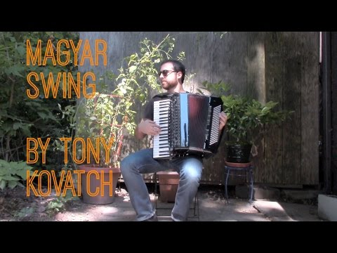 Magyar Swing, Gypsy Jazz Style, by Tony Kovatch