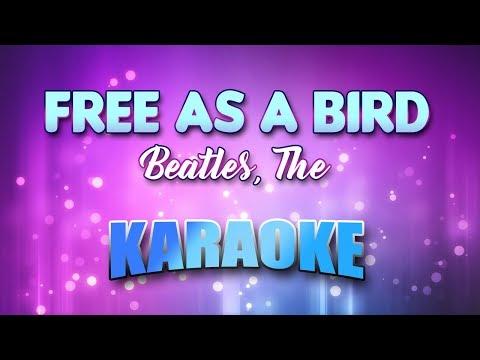 Beatles, The - Free As A Bird (Karaoke & Lyrics)
