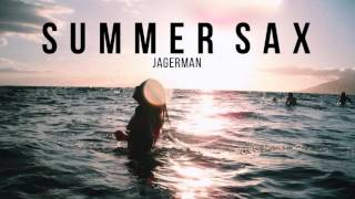 """Summer Sax"" 