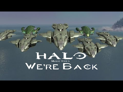 Halo - We're Back - Epic Halo Music Video