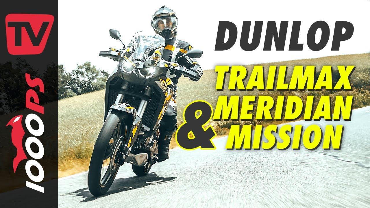 Ungleiches Paar? Dunlop Trailmax Meridian und Mission im Test auf Honda Africa Twin | auch Offroad!