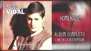 09 MARCOS VIDAL - HOMENAJE (descargar album)