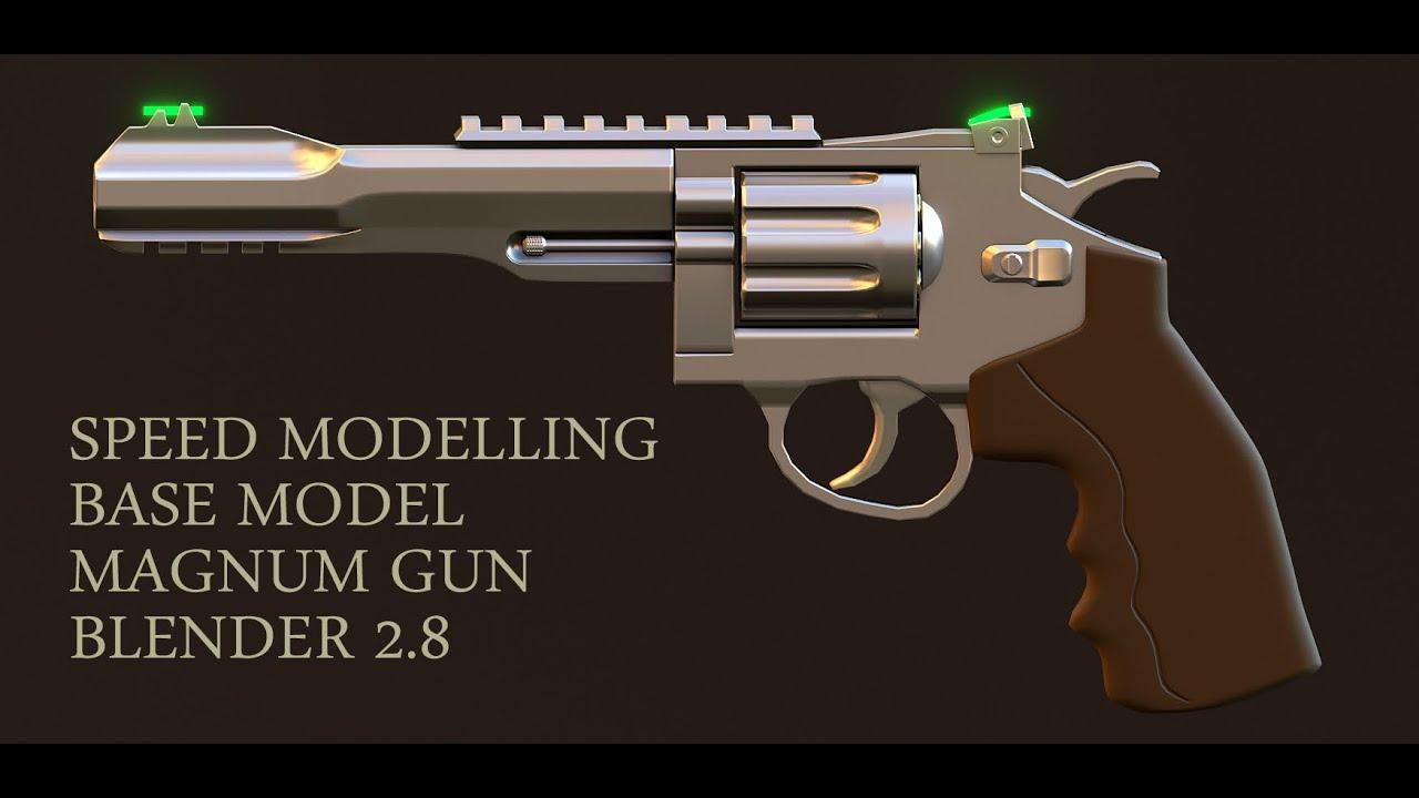 Speed modelling magnum gun base model inside Blender 2.8 - YouTube