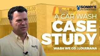 Car Wash Case Study - Wash We Go, New Orleans, LA