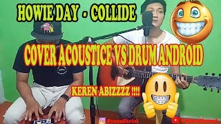 Howie Day - Collide [ Cover Acoustic Drum Hp ]