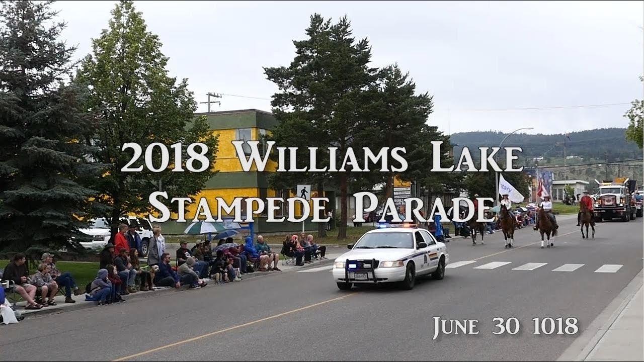 2018 Williams Lake Stampede Parade Youtube