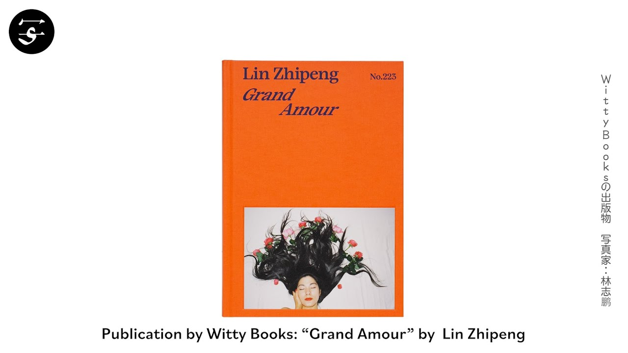 Grand Amour Lin Zhipeng No 223 Shashasha ņ™ã€…者 Delivering Japanese And Asian Photography To The World