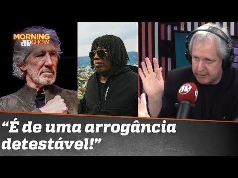 Augusto Nunes critica patrulha artística de Roger Waters