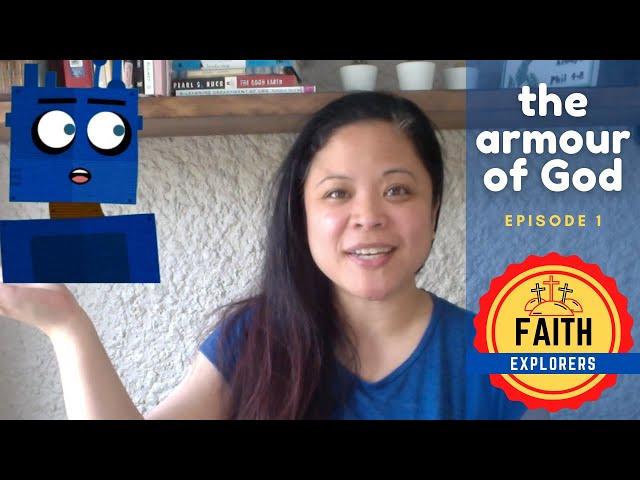 The Armour of God, Episode 1 (Faith Explorers)