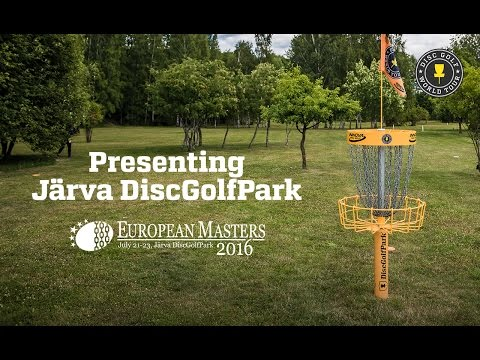 Presenting Järva DiscGolfPark - The Disc Golf European Masters course