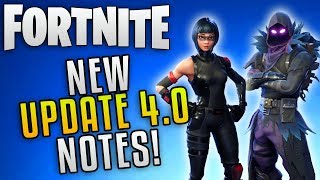 "Fortnite Update 4.0 Patch Notes ""Fortnite Save The World Update 4.0"" Fortnite Battle Royale Season 4"