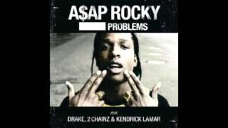 A$AP Rocky - Problems (Clean) ft. Drake, 2Chainz & Kendrick Lamar