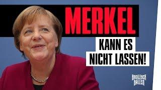 Eine Merkel kann es nicht lassen