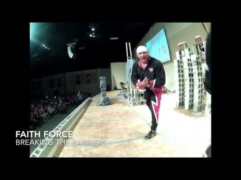 FAITH FORCE - BREAKING THE BARRIERS