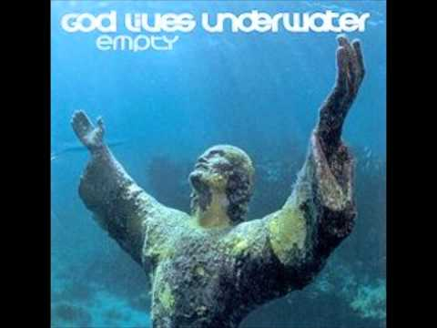 God s Underwater  Weaken