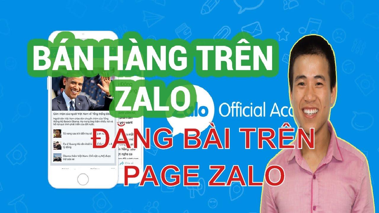 Hướng dẫn đăng bài trên page zalo – Hướng dẫn chạy quảng cáo zalo 2017