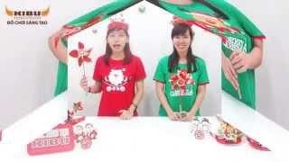 Noel sáng tạo KIBU 2015 - Hướng dẫn lắp ráp chong chóng giáng sinh