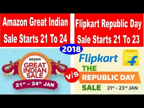 SALE is BACK! | Amazon Great Indian Sale And Flipkarts The Republic Day Sale | 2018