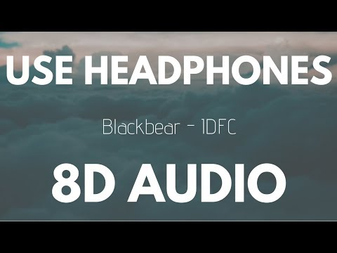 Blackbear  - IDFC (8D AUDIO)