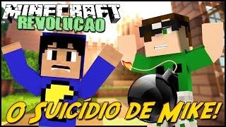 Minecraft: A REVOLUÇÃO - SUICÍDIO DO MIKE! #2