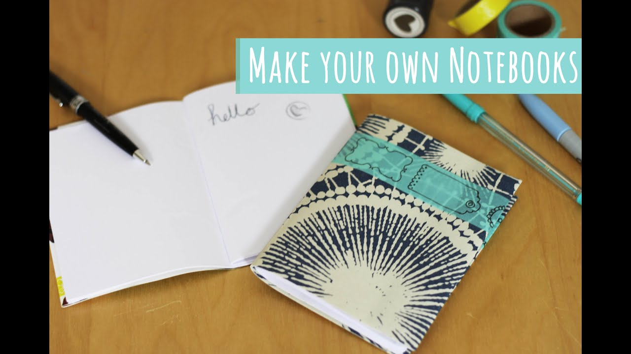Back To School Tutorial Make Your Own Notebook