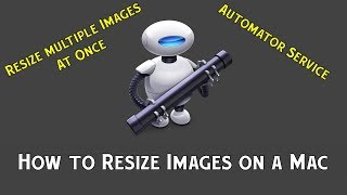 How To Resize Multiple Images at Once on Mac Computer