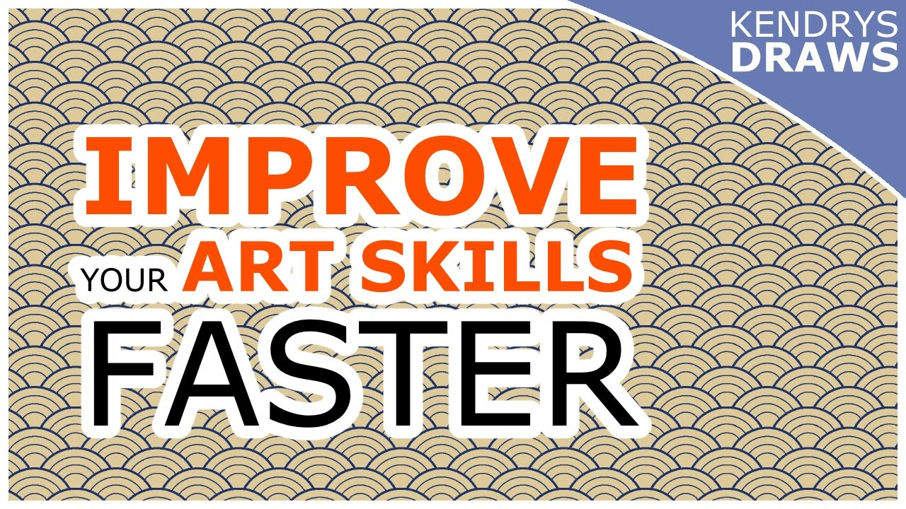 how to improve your drawing skills art skills faster youtube