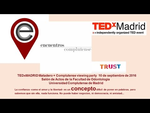 TEDxMadrid - Complutense viewing party. Encuentros Complutense UCM