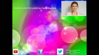 KUNG ALAM KO LANG by Carla Abellana